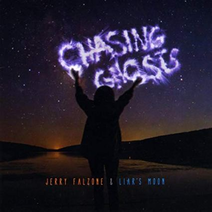 Album cover of Chasing Ghosts by Jerry Falzone & Liar's Moon